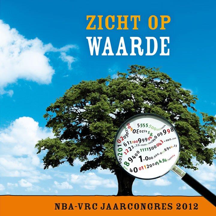 """afbeelding voor jaarcongres nba-vrc 2012 """"zicht op waarde"""""""